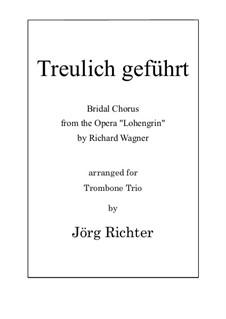 Свадебный хор: For Trombone Trio by Рихард Вагнер
