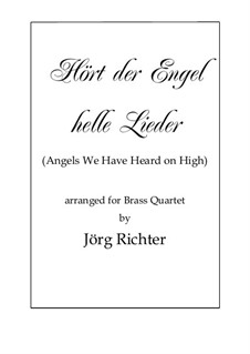 Angels We Have Heard on High: For brass quartet by folklore