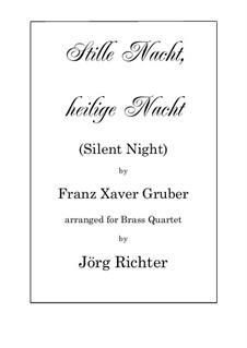 Тихая ночь (ноты для скачивания): For Brass Quartet by Франц Ксавьер Грубер