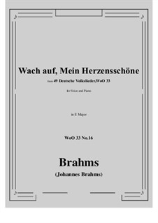 No.15-21: No.16 Wach auf, Mein Herzensschone (E Major) by Иоганнес Брамс