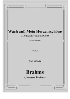 No.15-21: No.16 Wach auf, Mein Herzensschone (A Major) by Иоганнес Брамс