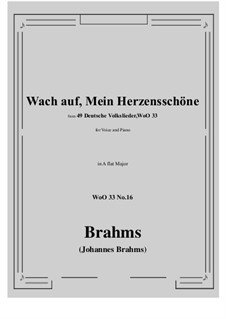 No.15-21: No.16 Wach auf, Mein Herzensschone (A flat Major) by Иоганнес Брамс