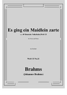 No.15-21: No.21 Es ging ein Maidlein zarte (d minor) by Иоганнес Брамс