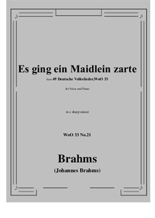 No.15-21: No.21 Es ging ein Maidlein zarte (c sharp minor) by Иоганнес Брамс