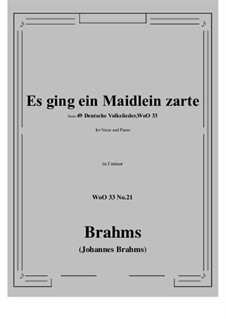 No.15-21: No.21 Es ging ein Maidlein zarte (f minor) by Иоганнес Брамс