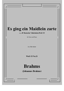 No.15-21: No.21 Es ging ein Maidlein zarte (a flat minor) by Иоганнес Брамс