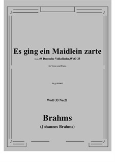 No.15-21: No.21 Es ging ein Maidlein zarte (g minor) by Иоганнес Брамс