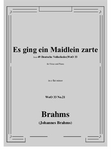 No.15-21: No.21 Es ging ein Maidlein zarte (e flat minor) by Иоганнес Брамс