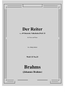 No.22-28: No.23 Der Reiter (c sharp minor) by Иоганнес Брамс