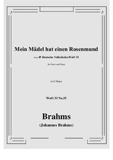 No.22-28: No.25 Mein Madel hat einen Rosenmund (G Major) by Иоганнес Брамс