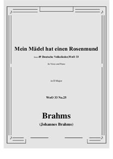 No.22-28: No.25 Mein Madel hat einen Rosenmund (D Major) by Иоганнес Брамс