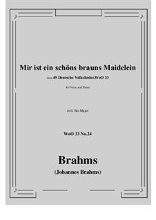 No.22-28: No.24 Mir ist ein schons brauns Maidelein (G flat Major) by Иоганнес Брамс