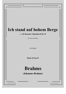 No.22-28: No.27 Ich stand auf hohem Berge (G Major) by Иоганнес Брамс