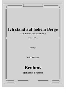 No.22-28: No.27 Ich stand auf hohem Berge (F Major) by Иоганнес Брамс