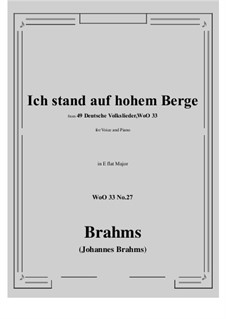No.22-28: No.27 Ich stand auf hohem Berge (E flat Major) by Иоганнес Брамс