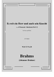 No.22-28: No.28 Es reit ein Herr und auch sein Knecht (f minor) by Иоганнес Брамс