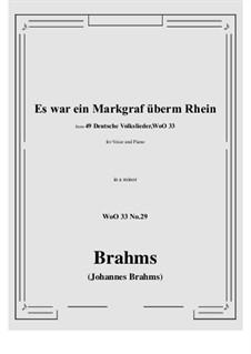 No.29-35: No.29 Es war ein Markgraf überm Rhein (a minor) by Иоганнес Брамс