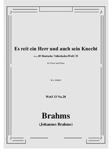 No.22-28: No.28 Es reit ein Herr und auch sein Knecht (c minor) by Иоганнес Брамс