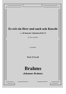 No.22-28: No.28 Es reit ein Herr und auch sein Knecht (d minor) by Иоганнес Брамс