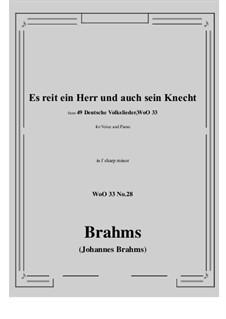 No.22-28: No.28 Es reit ein Herr und auch sein Knecht (f sharp minor) by Иоганнес Брамс