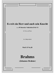 No.22-28: No.28 Es reit ein Herr und auch sein Knecht (c sharp minor) by Иоганнес Брамс