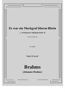 No.29-35: No.29 Es war ein Markgraf überm Rhein (f minor) by Иоганнес Брамс