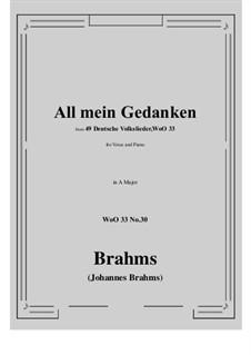 No.29-35: No.30 All mein Gedanken (A Major) by Иоганнес Брамс