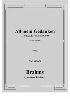 No.29-35: No.30 All mein Gedanken (F Major) by Иоганнес Брамс