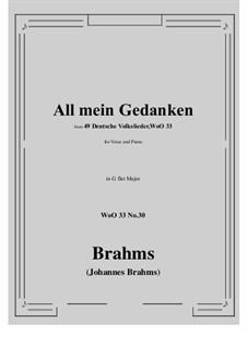 No.29-35: No.30 All mein Gedanken (G flat Major) by Иоганнес Брамс