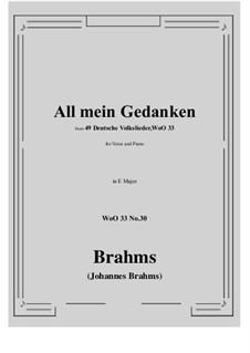 No.29-35: No.30 All mein Gedanken (E Major) by Иоганнес Брамс