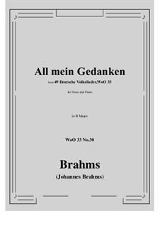 No.29-35: No.30 All mein Gedanken (B Major) by Иоганнес Брамс