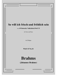 No.29-35: No.32 So will ich frisch und frohlich sein (G Major) by Иоганнес Брамс