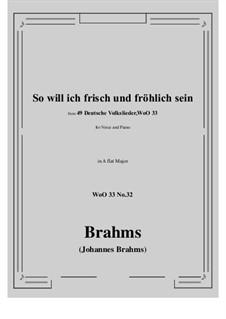 No.29-35: No.32 So will ich frisch und frohlich sein (A flat Major) by Иоганнес Брамс