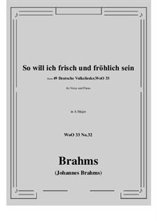 No.29-35: No.32 So will ich frisch und frohlich sein (A Major) by Иоганнес Брамс