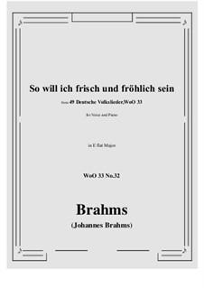 No.29-35: No.32 So will ich frisch und frohlich sein (E flat Major) by Иоганнес Брамс