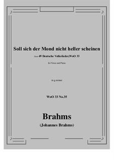 No.29-35: No.35 Soll sich der Mond nicht heller scheine (g minor) by Иоганнес Брамс