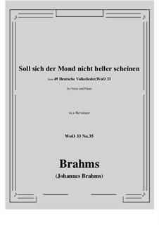 No.29-35: No.35 Soll sich der Mond nicht heller scheine (a flat minor) by Иоганнес Брамс