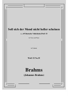 No.29-35: No.35 Soll sich der Mond nicht heller scheine (f minor) by Иоганнес Брамс