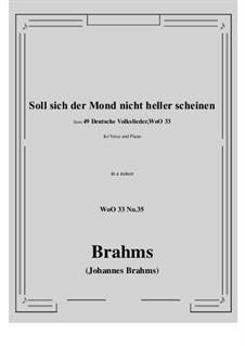 No.29-35: No.35 Soll sich der Mond nicht heller scheine (a minor) by Иоганнес Брамс