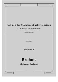 No.29-35: No.35 Soll sich der Mond nicht heller scheine (d minor) by Иоганнес Брамс