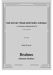 No.29-35: No.35 Soll sich der Mond nicht heller scheine (e minor) by Иоганнес Брамс