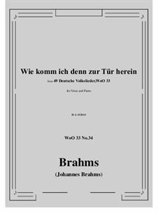 No.29-35: No.34 Wie komm ich denn zur Tür herein (a minor) by Иоганнес Брамс