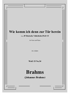 No.29-35: No.34 Wie komm ich denn zur Tür herein (c minor) by Иоганнес Брамс