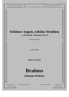 No.36-42: No.39 Schoner Augen, schone Strahlen (B flat Major) by Иоганнес Брамс
