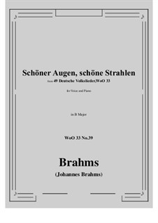 No.36-42: No.39 Schoner Augen, schone Strahlen (B Major) by Иоганнес Брамс