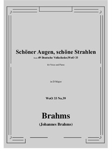 No.36-42: No.39 Schoner Augen, schone Strahlen (D Major) by Иоганнес Брамс