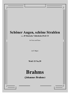 No.36-42: No.39 Schoner Augen, schone Strahlen (E Major) by Иоганнес Брамс