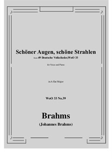 No.36-42: No.39 Schoner Augen, schone Strahlen (A flat Major) by Иоганнес Брамс