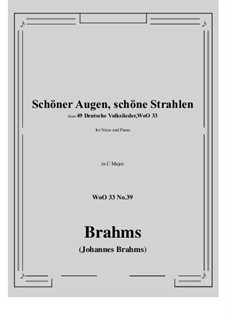 No.36-42: No.39 Schoner Augen, schone Strahlen (C Major) by Иоганнес Брамс
