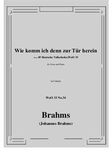 No.29-35: No.34 Wie komm ich denn zur Tür herein (f minor) by Иоганнес Брамс